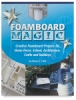 Foamboard Magic