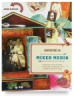 Adventures in Mixed Media: Collage, Stitch, Fuse and Journal Your Way to a More Creative Life