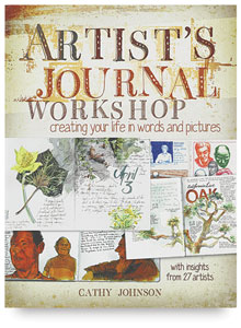 Artists Journal Workshop: Creating Your Life in Words and Pictures