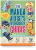 The Manga Artist's Workbook: Chibis
