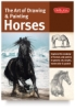 The Art of Drawing &amp; Painting Horses