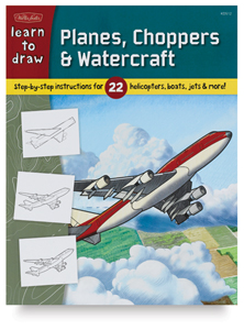 Learn to Draw Planes, Choppers &amp; Watercraft