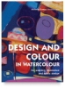 Design and Colour in Watercolour