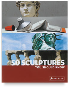 50 Sculptures You Should Know