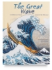 The Great Wave: A Children&#39;s Book Inspired by Hokusai