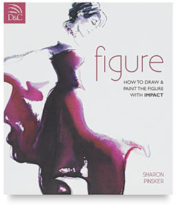 Figure: How to Draw and Paint the Figure with Impact