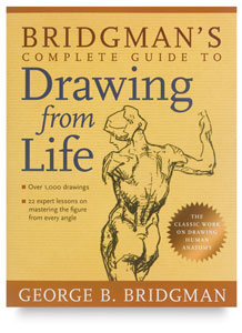 Bridgman&#39;s Complete Guide to Drawing from Life