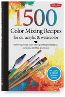 1500 Color Mixing Recipes for Oil, Acrylic &amp; Watercolor