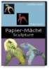 Crystal Productions Papier-Mch Sculpture DVD