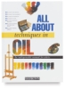 Barron's All About Techniques in Oil