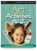 Art Activities: A to Z