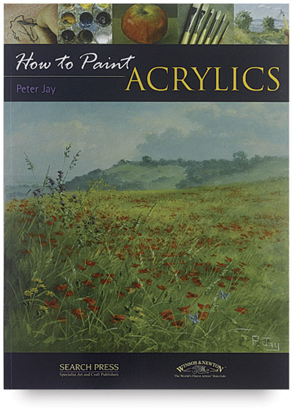 How to Paint: Acrylics