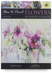 How to Paint: Flowers in Watercolour