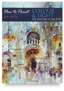 How to Paint: Colour &amp;amp; Light in Watercolour