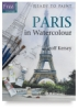 Ready to Paint: Paris in Watercolor