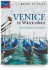 Ready to Paint: Venice in Watercolor