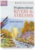 Ready to Paint: Watercolour Rivers and Streams