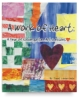 A Work of Heart: A Year of Kindergarten Art Lessons