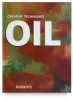 Creative Techniques: Oil