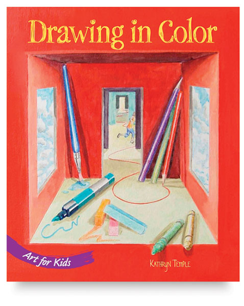 Art for Kids: Drawing in Color