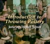 Introduction to Throwing Pottery