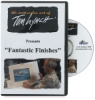 Fantastic Finishes by Tom Lynch DVD