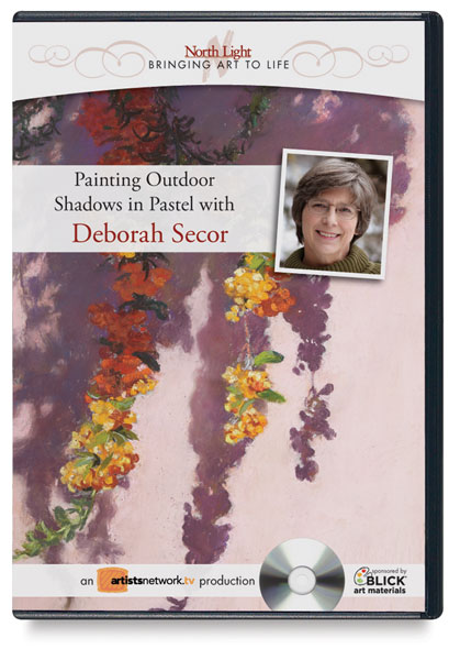 Painting Outdoor Shadows in Pastel with Deborah Secor