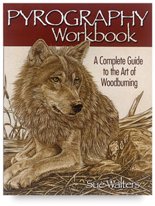 Pyrography Workbook — A Complete Guide to the Art of Woodburning