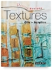 Barron&#39;s Painting Recipes: Textures