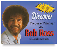 Discover the Joy of Painting with Bob Ross