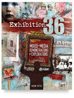 Exhibition 36: Mixed-Media Demonstrations and Explorations