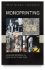 A&amp;amp;C Black Printmaking Handbook: Monoprinting
