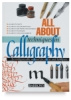Barron&#39;s All About Techniques in Calligraphy: