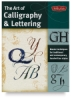 The Art of Calligraphy &amp; Lettering