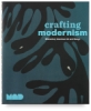 Crafting Modernism