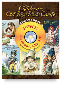 Children in Old-Time Trade Cards