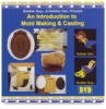 Introduction to Mold Making and Casting DVD