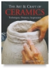 The Art and Craft of Ceramics