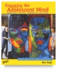 Engaging the Adolescent Mind