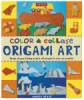 Color &amp; Collage Origami Art Kit